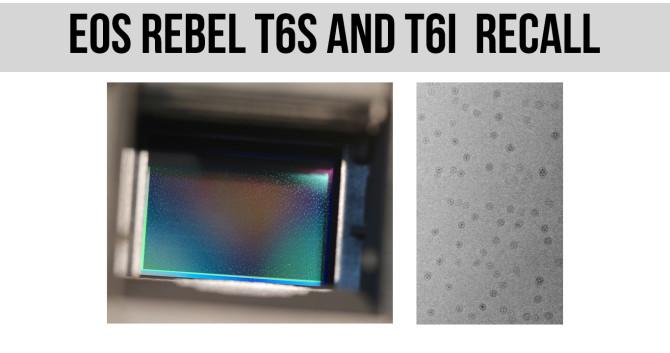 canon-t6s-t6i-recall-670x353